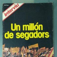 Coleccionismo de Revista Interviú: REVISTA INTERVIU: UN MILLON DE SEGADORS (1977). ESPECIAL DIADA.. Lote 175065094
