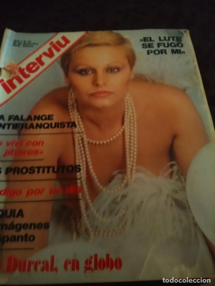 INTERVIU : ROCIO DURCAL ( DESNUDA, 5 PAGINAS ) + CARRILLO (Coleccionismo - Revistas y Periódicos Modernos (a partir de 1.940) - Revista Interviú)