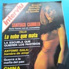 Coleccionismo de Revista Interviú: INTERVIU 1976 AÑO 1 N° 13 .SUSANA ESTRADA . CARRILLO .CHINA TIEMBLA . ANTONIO GALA. Lote 176291522