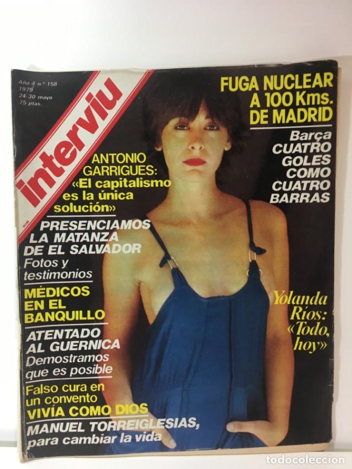 REVISTA INTERVIÚ NÚMERO 158 AÑO 4 ,YOLANDA RIOS 1979, AÑOS 70.PUBLICIDAD AÑOS 70 (Coleccionismo - Revistas y Periódicos Modernos (a partir de 1.940) - Revista Interviú)