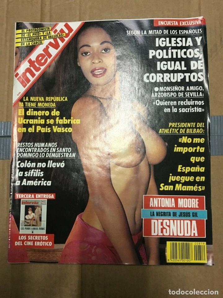 REVISTA INTERVIU #819 ANTONIA MOORE MARILYN MONROE ANGELA MOLINA SOPHIA LOREN (Coleccionismo - Revistas y Periódicos Modernos (a partir de 1.940) - Revista Interviú)
