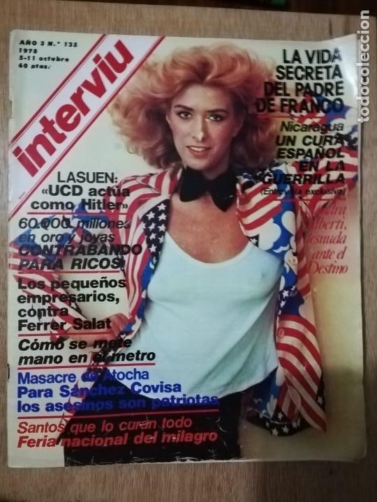 INTERVIU N° 125. SANDRA ALBERTI (PORTADA). FERNANDO REY. SEXO EN LOS TRANSPORTES PÚBLICOS (Coleccionismo - Revistas y Periódicos Modernos (a partir de 1.940) - Revista Interviú)