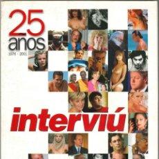 Coleccionismo de Revista Interviú: INTERVIU - 25 AÑOS (1976-2001). Lote 190771066
