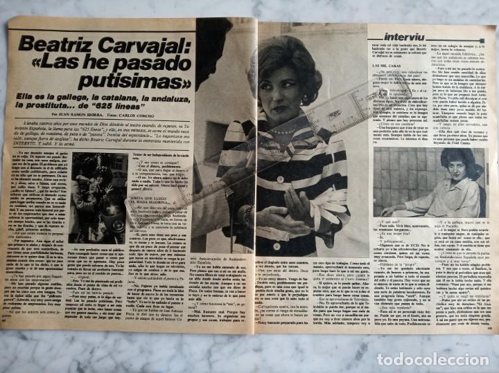 REPORTAJE DE 2 PAGINAS REVISTA INTERVIU - BEATRIZ CARVAJAL LAS HE PASADO PUTISIMAS - (Coleccionismo - Revistas y Periódicos Modernos (a partir de 1.940) - Revista Interviú)