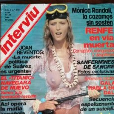 Coleccionismo de Revista Interviú: INTERVIÚ Nº 219. MÓNICA RANDALL. MASSIEL. LAS GAOS. GALA DALÍ. TITANIC. Lote 194311016