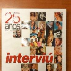 Coleccionismo de Revista Interviú: INTERVIÚ 25 AÑOS 1976-2001. Lote 196842518