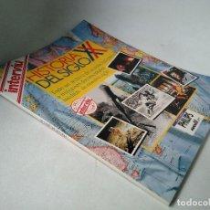 Coleccionismo de Revista Interviú: HISTORIA DEL SIGLO XX. TODO UN ARCHIVO DE ACONTECIMIENTOS E IMÁGENES DOCUMENTALES INÉDITAS DE NUESTR. Lote 197820595