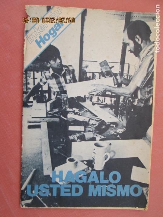 REVISTA INTERVIU HORGAR - HÁGALO USTED MISMO. (Coleccionismo - Revistas y Periódicos Modernos (a partir de 1.940) - Revista Interviú)