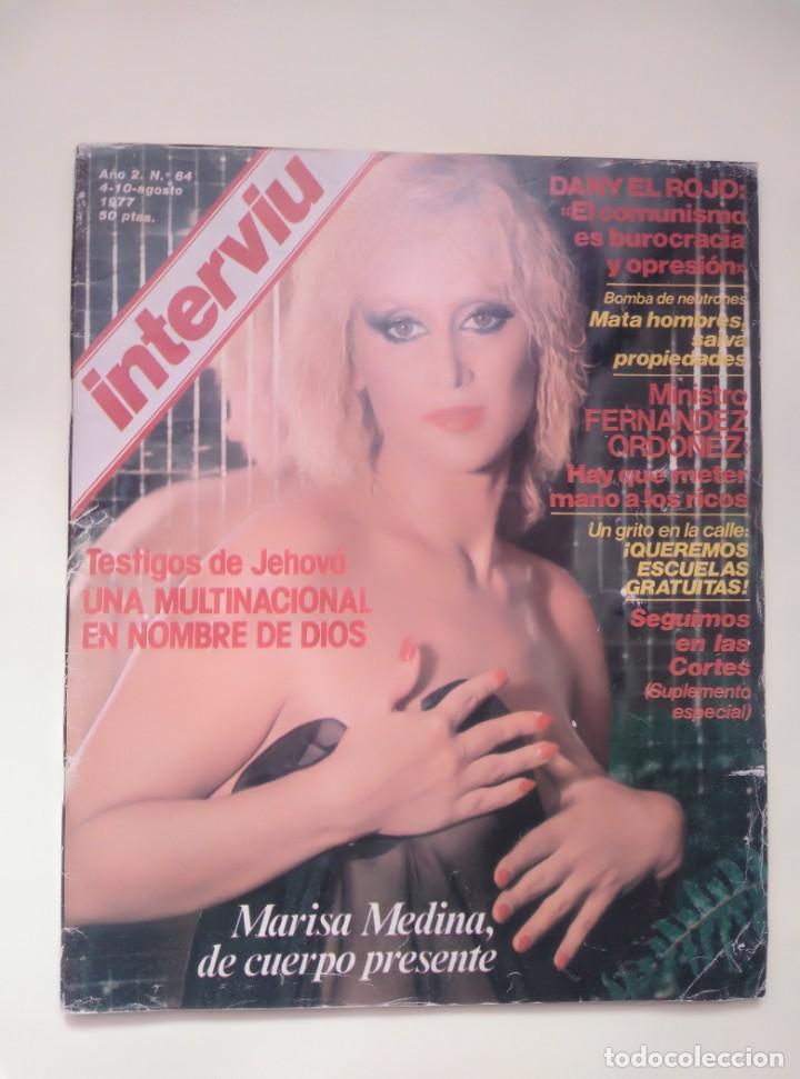 INTERVIU Nº 64 DE 1977 - MARISA MEDINA (Coleccionismo - Revistas y Periódicos Modernos (a partir de 1.940) - Revista Interviú)