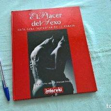 Coleccionismo de Revista Interviú: EL PLACER DEL SEXO, GUIA PARA DISFRUTAR DE TU PAREJA - EDITA : INTERVIÚ. Lote 205662825