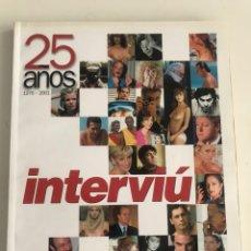 Coleccionismo de Revista Interviú: EXTRA INTERVIU 25 AÑOS 1976 2001 REVISTA INTERVIÚ DESNUDOS. Lote 206776920