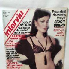 Collectionnisme de Magazine Interviú: REVISTA INTERVIU - Nº 153 - AGATA LYS -NEESKENS-CRUYFF - -SEXO Y DINERO-HOLOCAUSTO ARGENTINO-AGATA L. Lote 211702434