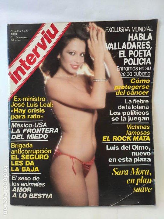 INTERVIU Nº 243 AÑO 1981 LAS MUERTES DEL ROCK-STALIN ASESINADO-SARA MORA-FRONTERA MEX-USA JOSE LUIS (Coleccionismo - Revistas y Periódicos Modernos (a partir de 1.940) - Revista Interviú)