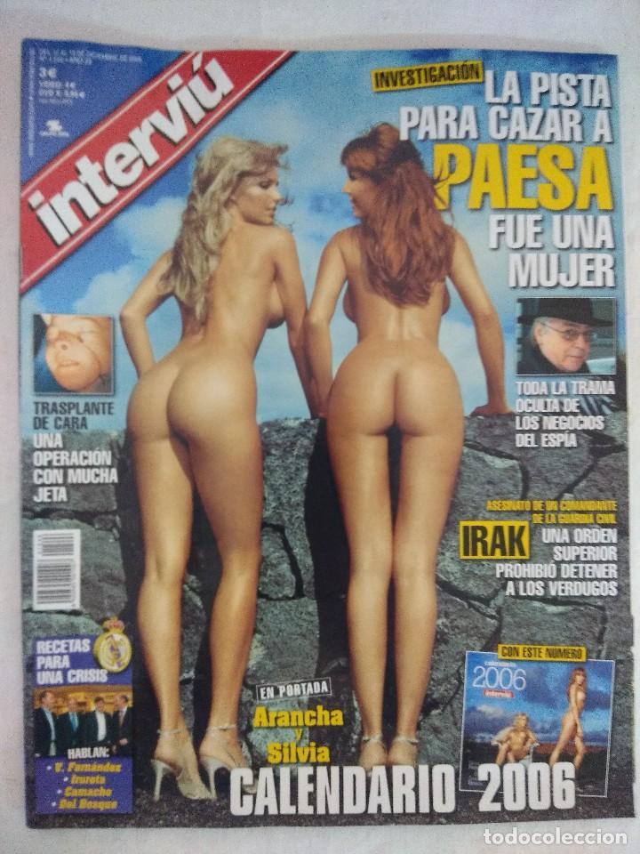 REVISTA INTERVIU/ARANCHA BONETE Y SILVIA FOMINAYA 2006 CON CALENDARIO/MBE¡¡¡¡¡¡¡. (Coleccionismo - Revistas y Periódicos Modernos (a partir de 1.940) - Revista Interviú)
