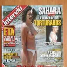 Coleccionismo de Revista Interviú: REVISTA INTERVIU Nº 1521. MELANIE OLIVARES EN TOPLESS. TORTURADOS EN EL SAHARA. EL CAÑUETO BANDOLERO. Lote 222063726