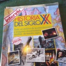 Coleccionismo de Revista Interviú: HISTORIA DEL SIGLO XX. DOCUMENTOS INTERVIU. 132 PÁGS.. Lote 222540516