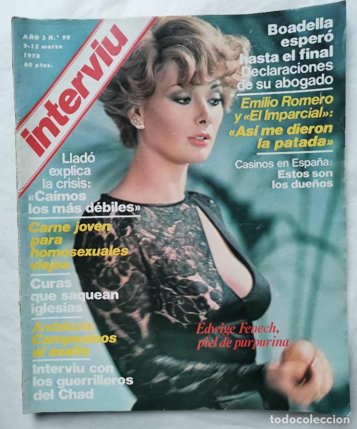 INTERVIU N 95 MARZO 1978 EDWINE FENECH (Coleccionismo - Revistas y Periódicos Modernos (a partir de 1.940) - Revista Interviú)