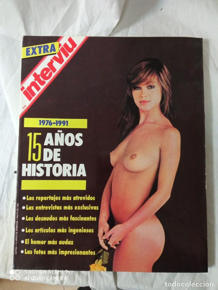 REVISTA INTERVIU EXTRA15 AÑOS DE HISTORIA (Coleccionismo - Revistas y Periódicos Modernos (a partir de 1.940) - Revista Interviú)