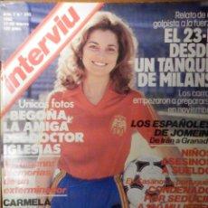 Coleccionismo de Revista Interviú: REVISTA INTERVIU Nº 305 - 17 MARZO 1982, 23 F DESDE UN TANQUE MILANS - CARMELA GARCIA DIPUTADA. Lote 244416735