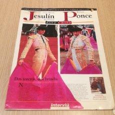 Coleccionismo de Revista Interviú: LAS FIGURAS MÁS POLÉMICAS DEL TOREO ACTUAL - JESULIN DE UBRIQUE / ENRIQUE PONCE - INTERVIU. Lote 248805360
