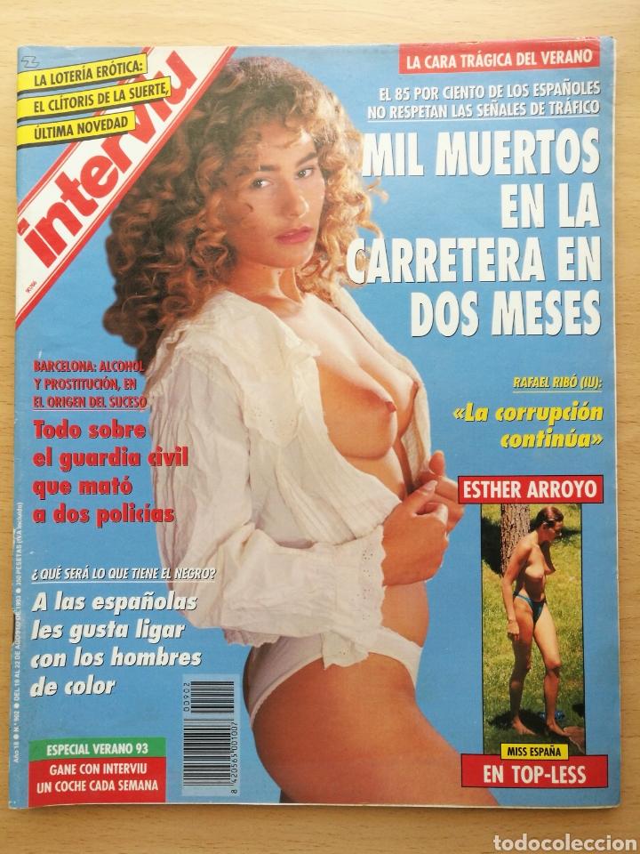 INTERVIÚ 902 1993 ESTHER ARROYO MISS ESPAÑA, ANDRÉ AGASSI, LORETO Y MARTA VALVERDE, MABEL LOZANO (Coleccionismo - Revistas y Periódicos Modernos (a partir de 1.940) - Revista Interviú)