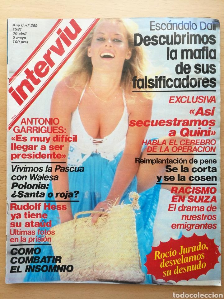 INTERVIU 259 1981 ROCÍO JURADO, JOSE MARI MANZANARES, EVA LEÓN, ENRIQUE CASTRO QUINI (Coleccionismo - Revistas y Periódicos Modernos (a partir de 1.940) - Revista Interviú)