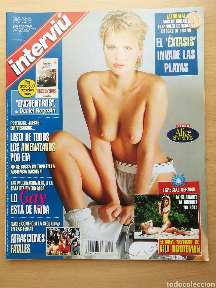 INTERVIU 1111 1997 ALICE REMINGTON, FILI HOUTEMAN, MÓNICA NARANJO, ALDA SIMAO, MANOLITA CHEN (Coleccionismo - Revistas y Periódicos Modernos (a partir de 1.940) - Revista Interviú)