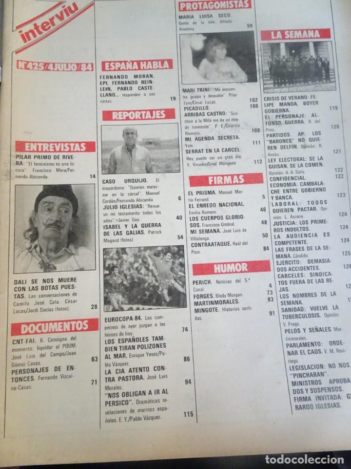 Coleccionismo de Revista Interviú: INTERVIU Nº425,JULIO IGLESIAS,CELA ,CNT - FAI, DALÍ, CASO URQUIJO,PILAR PRIMO DE RIVERA, EUROCOPA - Foto 3 - 266036413