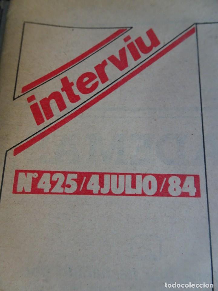Coleccionismo de Revista Interviú: INTERVIU Nº425,JULIO IGLESIAS,CELA ,CNT - FAI, DALÍ, CASO URQUIJO,PILAR PRIMO DE RIVERA, EUROCOPA - Foto 4 - 266036413