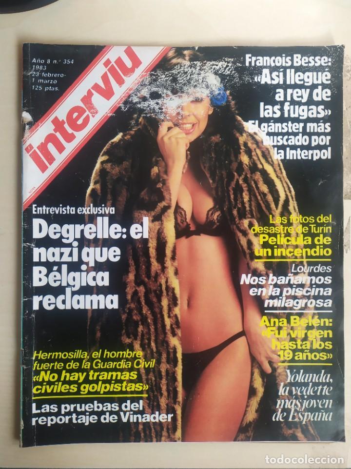 INTERVIÚ N° 354, ANA BELÉN, NAZI DEGRELLE, GUARDIA CIVIL, INCENDIO TURÍN, INCESTO ,VER FOTOS (Coleccionismo - Revistas y Periódicos Modernos (a partir de 1.940) - Revista Interviú)