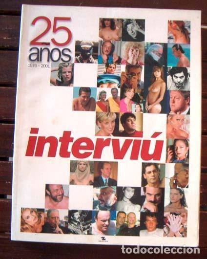 INTERVIU EXTRA 25 ANIVERSARIO / LOS MEJORES DESNUDOS, REPORTAJES, HUMOR, ARTICULOS.... ESPECIAL (Coleccionismo - Revistas y Periódicos Modernos (a partir de 1.940) - Revista Interviú)