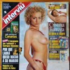Coleccionismo de Revista Interviú: INTERVIU Nº 1210 DE 1999- CRISTINA TARREGA- CHAYANNE- MARBELLA- BARÇA- OPEL ZAFIRA- MARTA SANCHEZ BI. Lote 277748718