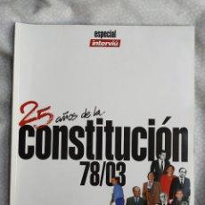Coleccionismo de Revista Interviú: REVISTA INTERVIU 25 AÑOS CONSTITUCION ANA OBREGON MARISOL NADIUSKA MARADONA AMPARO MUÑOZ PANTOJA +. Lote 284662423