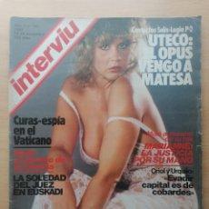 Coleccionismo de Revista Interviú: INTERVIU N.º 341 1982 LINDA BLAIR, KATYA BERGEN, MIGUEL BOSÉ, RAQUEL WELCH, AL CORLEY ALBERTO CLOSAS. Lote 287833368