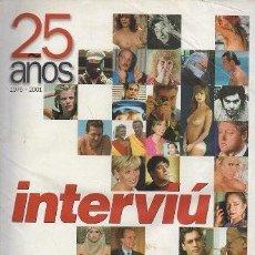 Coleccionismo de Revista Interviú: 25 AÑOS 1976 - 2001 INTERVIÚ - A-REV-2021. Lote 293823438