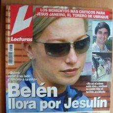 Coleccionismo de Revistas: LECTURAS Nº 2583 FECHA 5/10/01 EN PORTADA- BELÉN LLORA POR JESULÍN (8 PÁGINAS). Lote 20343741
