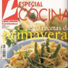 Coleccionismo de Revistas: ESPECIAL COCINA . 220 RECETAS PRIMAVERA. LECTURAS. 250PÁGINAS. SABORES LIGEROS.. Lote 32139925