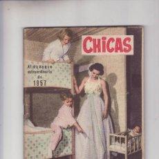Coleccionismo de Revistas: CHICAS- ALMANAQUE EXTRAORINARIO 1957. PRECIO ORIGINAL 6 PESETAS. Lote 24101698