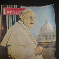 Coleccionismo de Revistas: REVISTA LECTURAS Nº581,-JUNIO DE 1963 JUAN XXIII.. Lote 28726955
