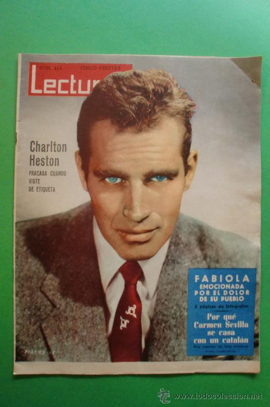 LECTURAS Nº 493 15 DE FEBRERO DE 1961 - CHARLTON HESTON - FABIOLA - CARMEN SEVILLA (Coleccionismo - Revistas y Periódicos Modernos (a partir de 1.940) - Revista Lecturas)