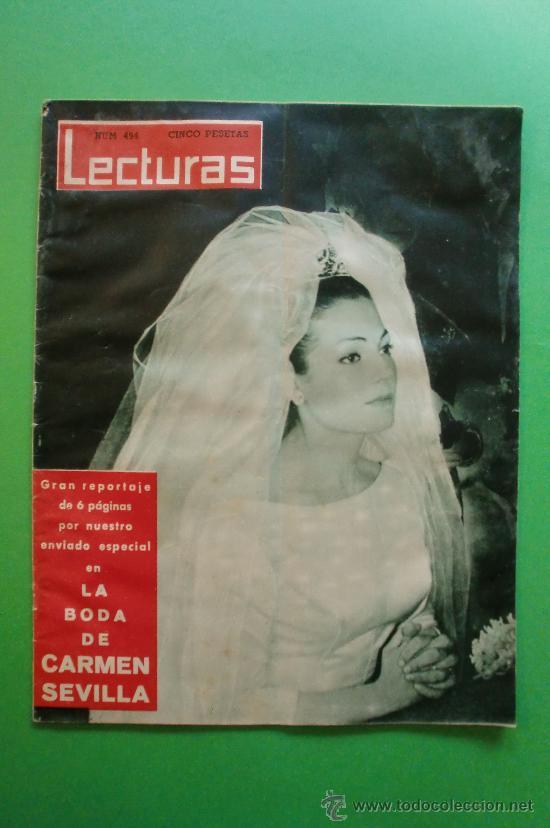 LECTURAS Nº 494 1 DE MARZO DE 1961 - LA BODA DE CARMEN SEVILLA - SHIRLEY TEMPLE (Coleccionismo - Revistas y Periódicos Modernos (a partir de 1.940) - Revista Lecturas)