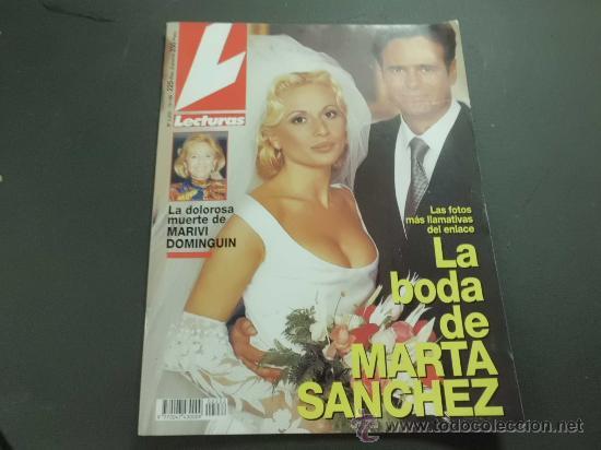 REVISTA LECTURAS 1995 BODA MARTA SANCHEZ MUERTE MARIVI DOMINGUIN (Coleccionismo - Revistas y Periódicos Modernos (a partir de 1.940) - Revista Lecturas)