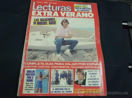 REVISTA LECTURAS EXTRAORDINARIO VERANO AÑO 1980 PORTADA MIGUEL BOSE (Coleccionismo - Revistas y Periódicos Modernos (a partir de 1.940) - Revista Lecturas)