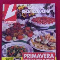 Coleccionismo de Revistas: INTERESANTE REVISTA.LECTURAS.ESPECIAL RECETAS DE COCINA-PRIMVERA NUEVS Y SABROSAS RECETAS.Nº 17. Lote 49079355