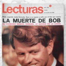 Coleccionismo de Revistas: LECTURAS - 1968 - MUERTE DE BOB KENNEDY, ROCÍO DÚRCAL, MASSIEL, TINA AUMONT, TALIDOMIDA. Lote 53624647