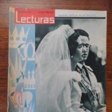 Coleccionismo de Revistas: REVISTA LECTURAS BODA FABIOLA Y BALDUINO 1960 (NATALIA FIGUEROA,JACKIE KENNEDY...). Lote 56370800