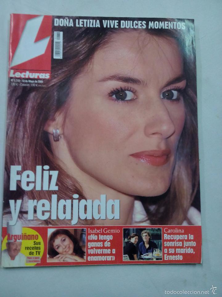 REVISTA LECTURAS. FELIZ Y RELAJADA. Nº 2772. MAYO 2005 (Coleccionismo - Revistas y Periódicos Modernos (a partir de 1.940) - Revista Lecturas)