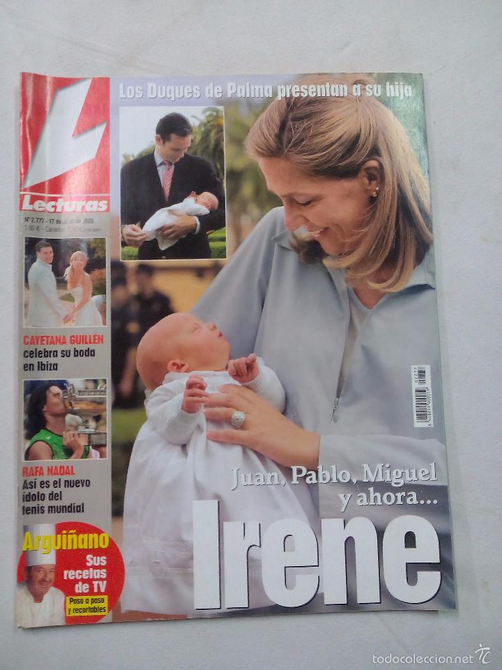 REVISTA LECTURAS. IRENE. Nº 2777. JUNIO 2005 (Coleccionismo - Revistas y Periódicos Modernos (a partir de 1.940) - Revista Lecturas)
