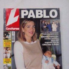 Coleccionismo de Revistas: REVISTA LECTURAS. EDC ESPECIAL FOTOS DEL SEGUNDO HIJO DE CRISTINA E IÑAKI. Nº 2542. DICIEMBRE 2000. Lote 56597937