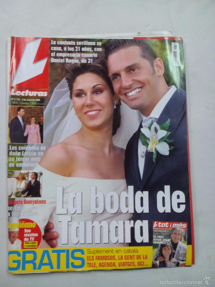 REVISTA LECTURAS. LA BODA DE TAMARA. Nº 2775. JUNIO 2005 (Coleccionismo - Revistas y Periódicos Modernos (a partir de 1.940) - Revista Lecturas)